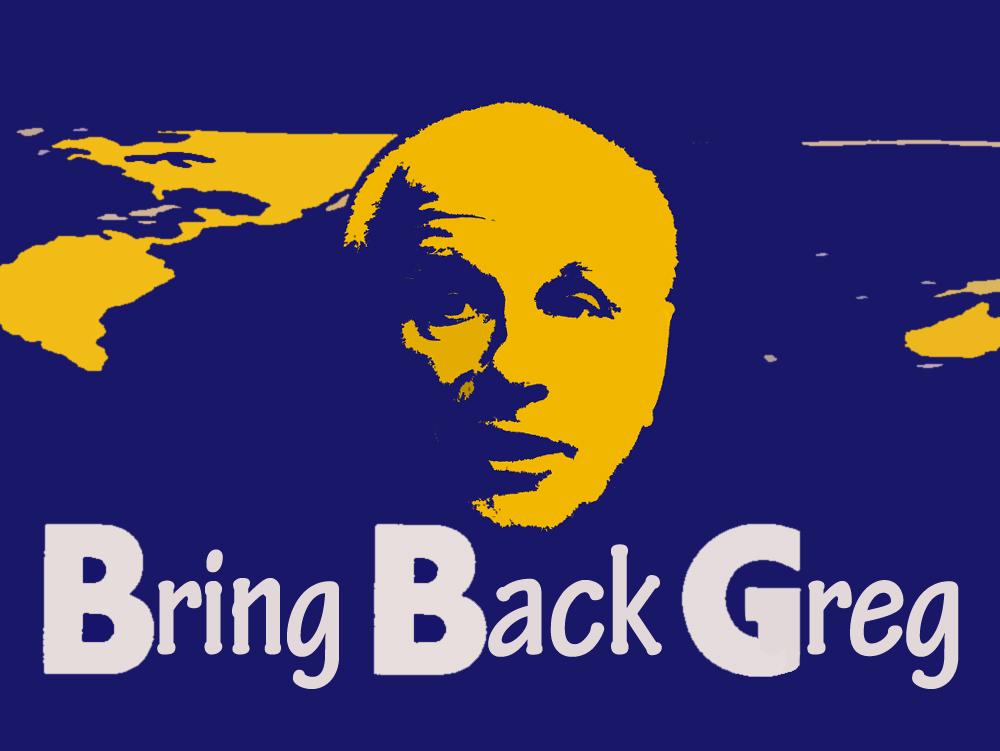 Bring Back Greg