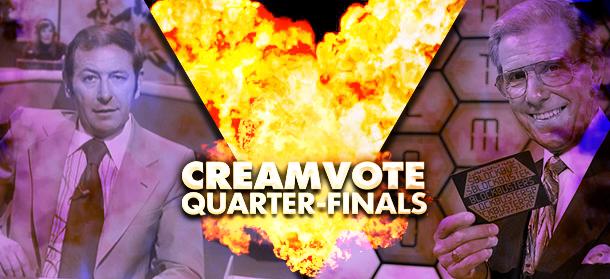 Creamvote quarter-final #4