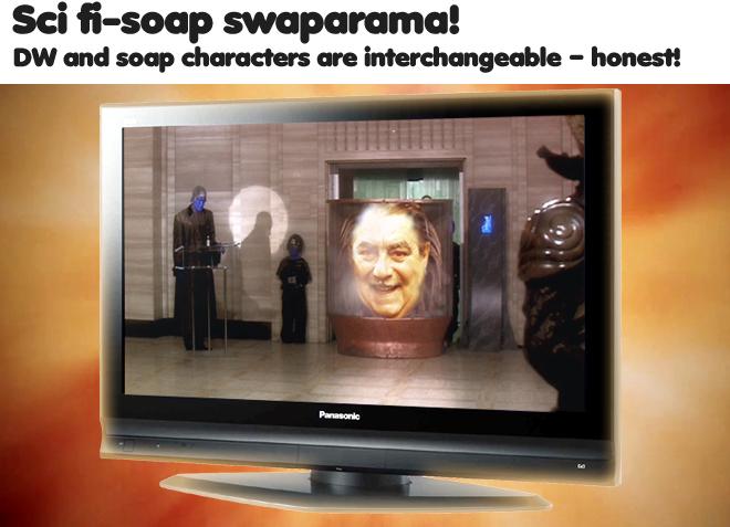 Sci-fi-soap swaparama!