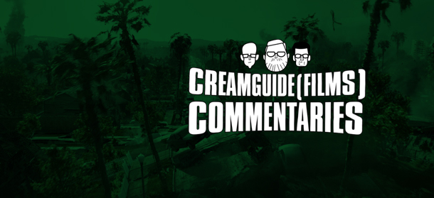 Creamguide(Films) Commentaries: 2012