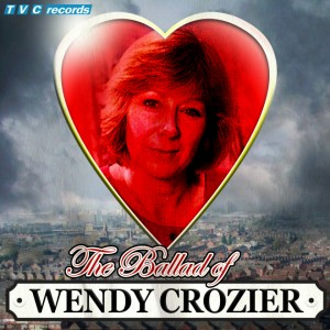 The Ballad of Wendy Crozier