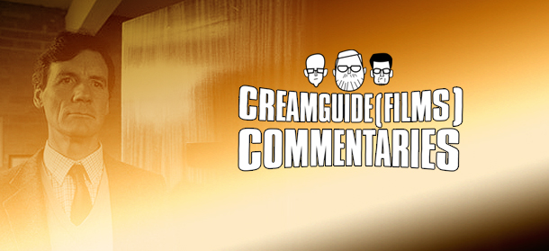 Creamguide(Films) Commentaries: G.B.H.