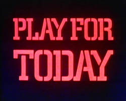 Play for Today, 1976: The most well-known version, accompanied by series photo-montage and that rumbling boogie-woogie piano theme.